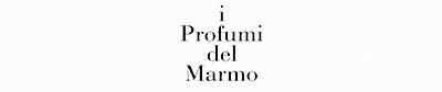 PROFUMI DEL MARMO